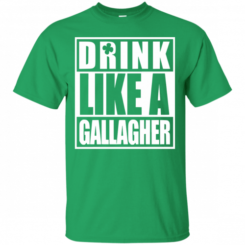 Drink like A Gallagher t-shirt, long sleeve - image 1 500x500