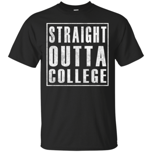 Graduate 2017: Straight Outta College t-shirt - image 117 500x500
