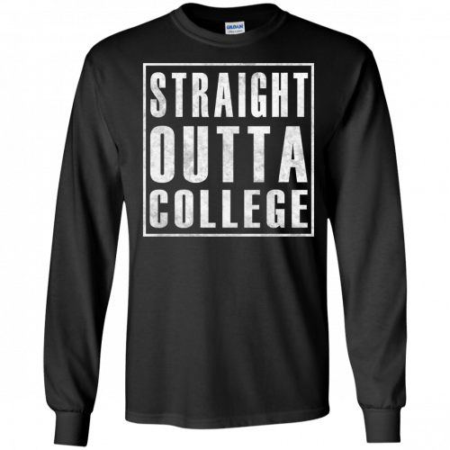 Graduate 2017: Straight Outta College t-shirt - image 122 500x500