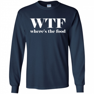 WTF Shirt Where's The Food T-Shirt - image 6 300x300