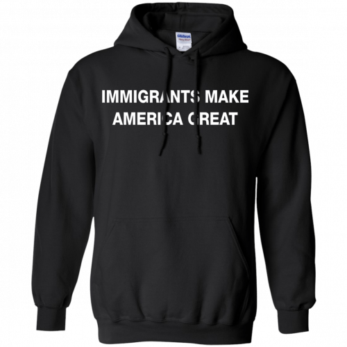 Immigrants Make America Great t-shirt - image 230 500x500