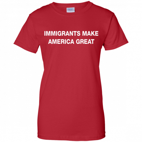 Immigrants Make America Great t-shirt - image 235 500x500
