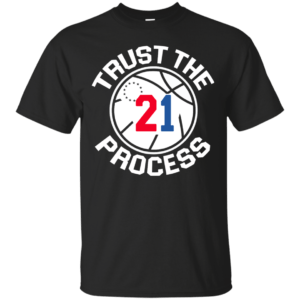 Trust the process shirt, tank, sweater - image 236 300x300