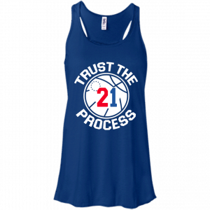 Trust the process shirt, tank, sweater - image 239 300x300