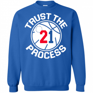Trust the process shirt, tank, sweater - image 245 300x300