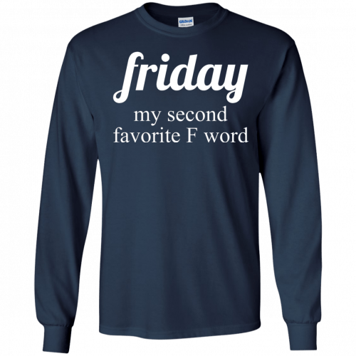Friday my second favorite f word shirt - image 287 500x500