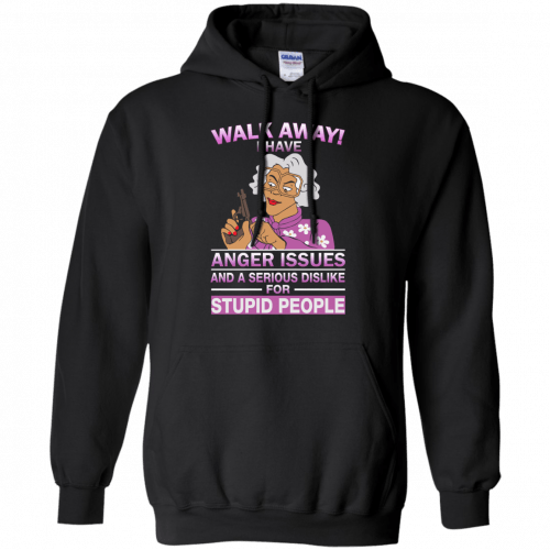 Madea Fanatics: Walk away I have anger issues dislike t-shirt, tank - image 83 500x500