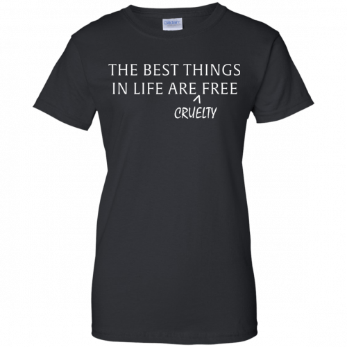 The best things in life are Cruelty free tshirt, racerback, tank - image 1052 500x500