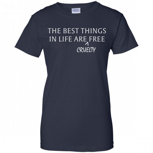 The best things in life are Cruelty free tshirt, racerback, tank - image 1053 500x500