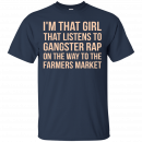 I'm that girl that listens to gangsta rap t-shirt, racerback, tank - image 1184 130x130