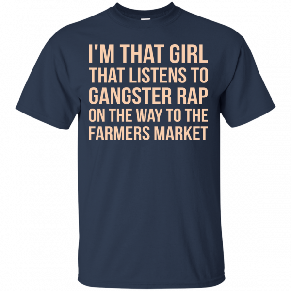 I'm that girl that listens to gangsta rap t-shirt, racerback, tank - image 1184 600x600