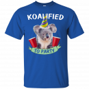 Koalified to Party t-shirt - image 141 130x130