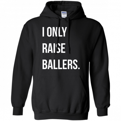 I Only Raise Ballers shirt, tank top - image 1602 500x500