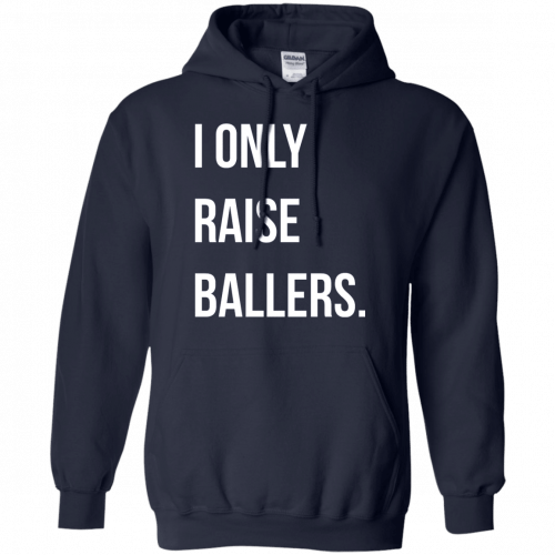 I Only Raise Ballers shirt, tank top - image 1603 500x500