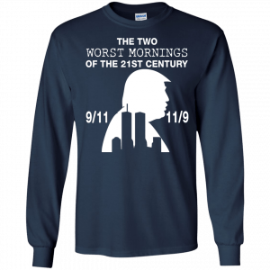 9/11 and 11/9 ,The two worst mornings shirt, hoodie - image 1982 300x300