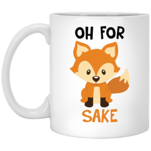 Oh For Fox Sake coffee mugs - image 2145 300x300