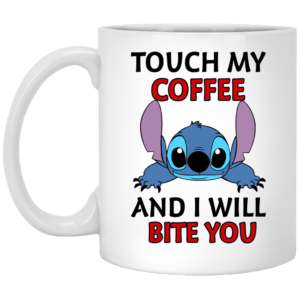 Stitch Touch My Coffee And I Will Bite You mugs - image 318 300x300