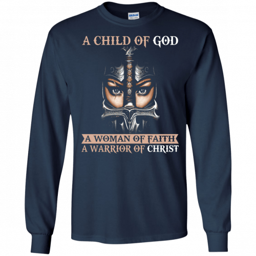 A Child Of God A Woman Of Faith shirt, tank, racerback - image 404 500x500