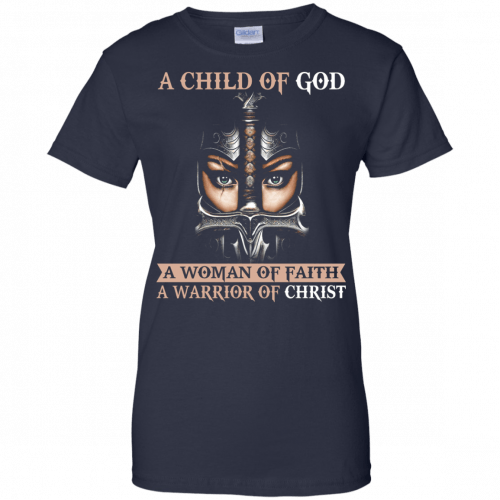 A Child Of God A Woman Of Faith shirt, tank, racerback - image 410 500x500