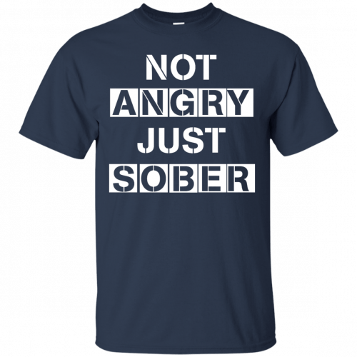 Not Angry Just Sober t-shirt, racerback - image 498 500x500