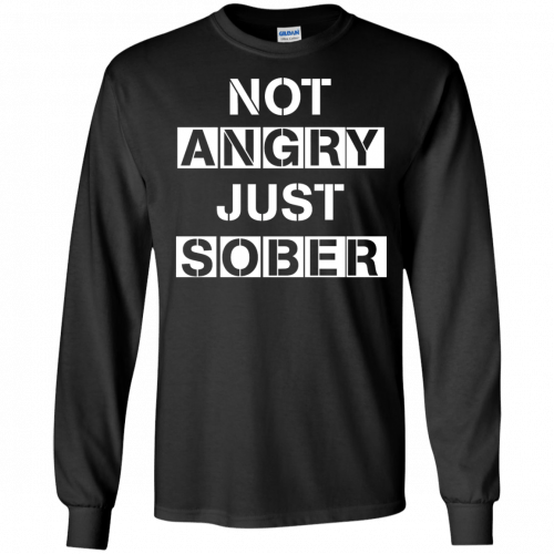 Not Angry Just Sober t-shirt, racerback - image 500 500x500