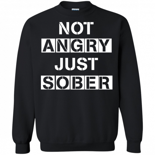 Not Angry Just Sober t-shirt, racerback - image 504 500x500