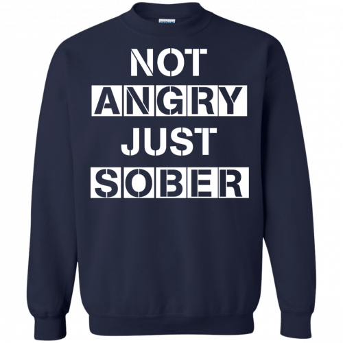 Not Angry Just Sober t-shirt, racerback - image 505 500x500