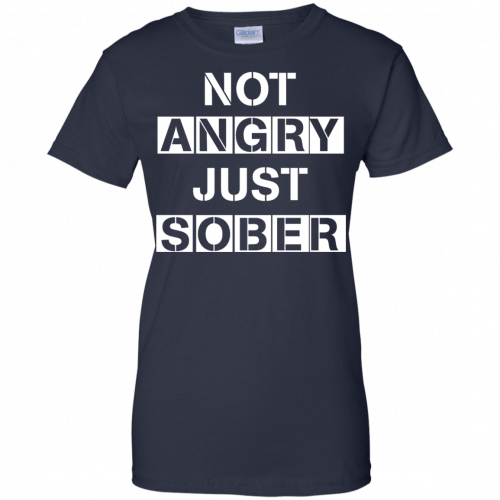 Not Angry Just Sober t-shirt, racerback - image 507 500x500