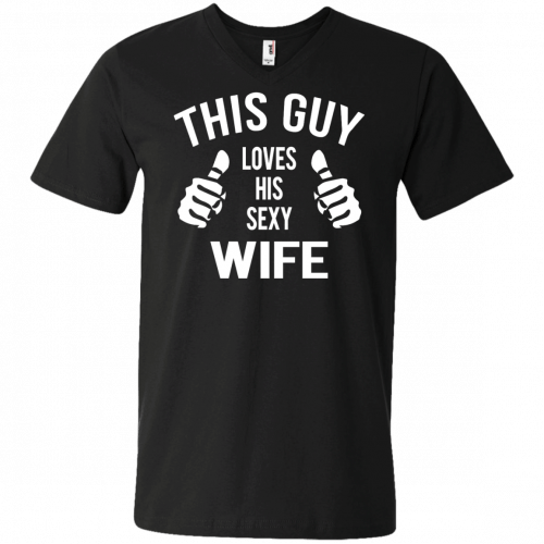 This Guy Loves His Sexy Wife t-shirt, tank, long sleeve - image 529 500x500