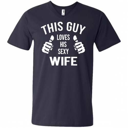 This Guy Loves His Sexy Wife t-shirt, tank, long sleeve - image 530 500x500