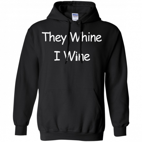 They whine I wine shirt, racerback, long sleeve - image 539 500x500