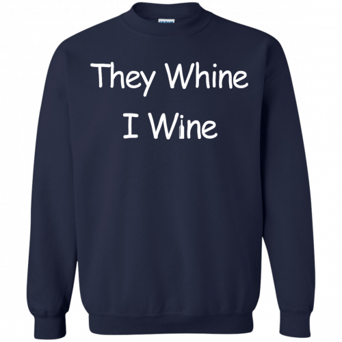 They whine I wine shirt, racerback, long sleeve - image 542 500x500