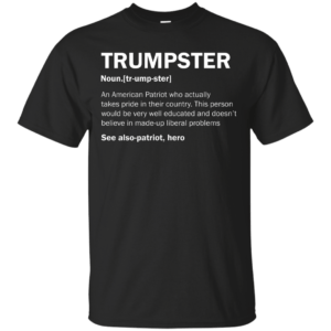 Trumpster definition shirt, tank, sweater - image 557 300x300