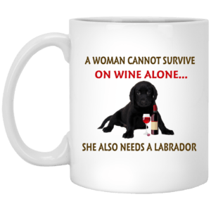 She Also Needs A Labrador mugs - image 583 300x300