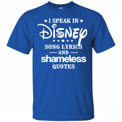 I Speak In Disney Song Lyrics And Shameless Quotes shirt, racerback - image 719 500x500