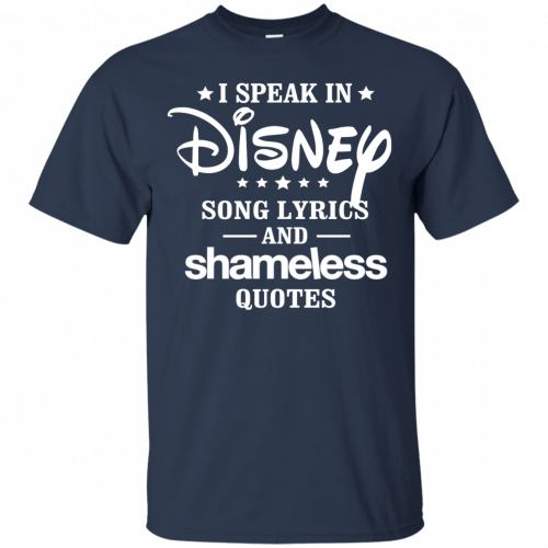 I Speak In Disney Song Lyrics And Shameless Quotes shirt, racerback - image 720 500x500
