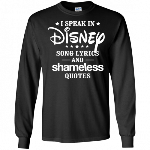 I Speak In Disney Song Lyrics And Shameless Quotes shirt, racerback - image 722 500x500