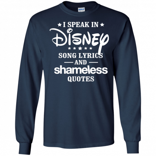 I Speak In Disney Song Lyrics And Shameless Quotes shirt, racerback - image 723 500x500