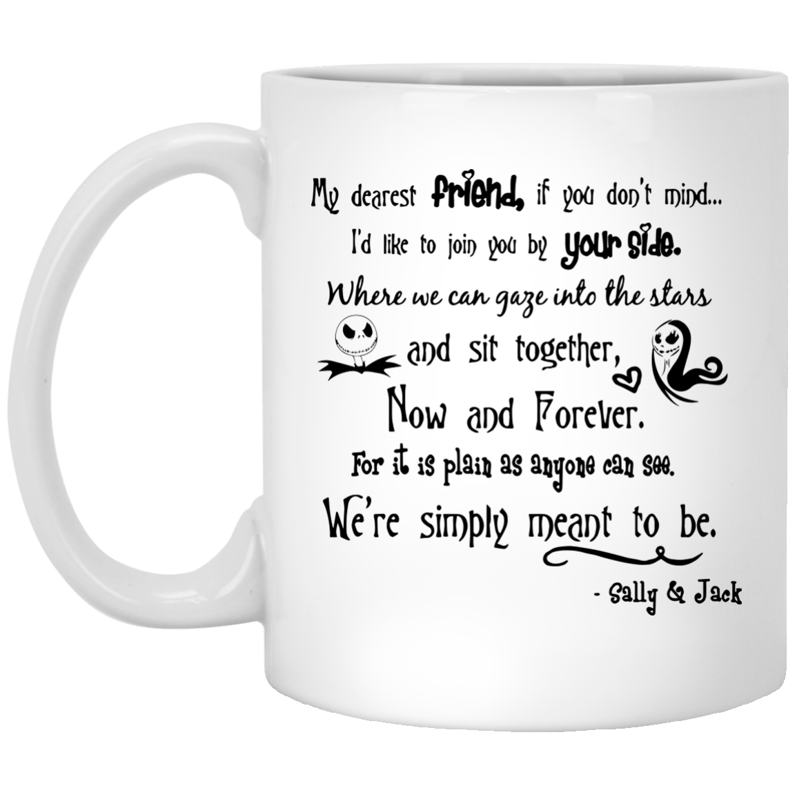 Jack Skellington nightmare My Dearest Friend mugs - Icestork