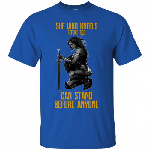 Wonder Woman: She Who Kneel Before God Can Stand Before Anyone shirt - image 115 500x500