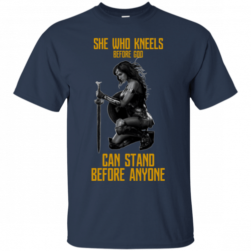 Wonder Woman: She Who Kneel Before God Can Stand Before Anyone shirt - image 116 500x500