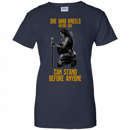 Wonder Woman: She Who Kneel Before God Can Stand Before Anyone shirt - image 126 500x500