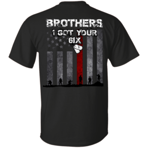 Brothers I got your six shirt, tank, hoodie - image 165 300x300