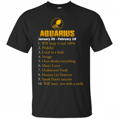 Zodiac Aquarius: Will make it real 100% shirt, tank, hoodie - image 177 500x500
