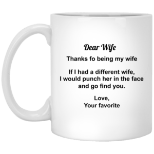 Dear Wife Thanks For Being My Wife mugs - image 294 300x300