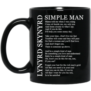 Lynyrd Skynyrd Simple Man lyric mug - image 493 300x300