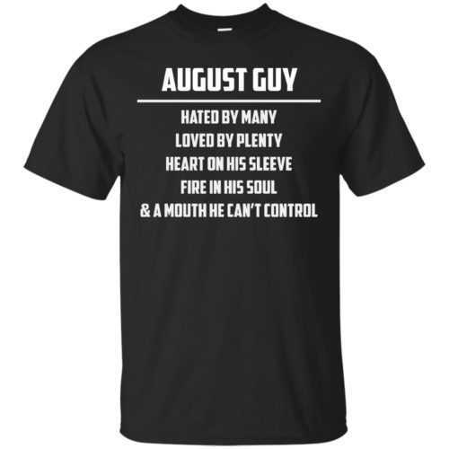 August guy hated by many loved by plenty heart on his sleeve shirt, tank - image 550 500x500