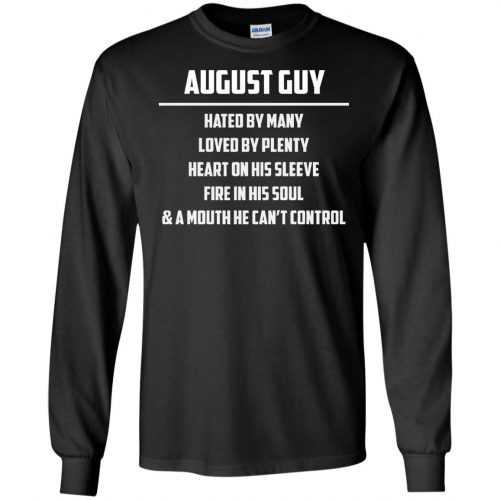 August guy hated by many loved by plenty heart on his sleeve shirt, tank - image 553 500x500