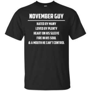 November guy hated by many loved by plenty heart on his sleeve shirt, tank - image 589 300x300