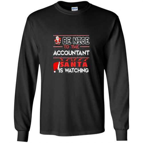 Be nice to the accountant Santa is watching sweater, shirt - image 629 500x500